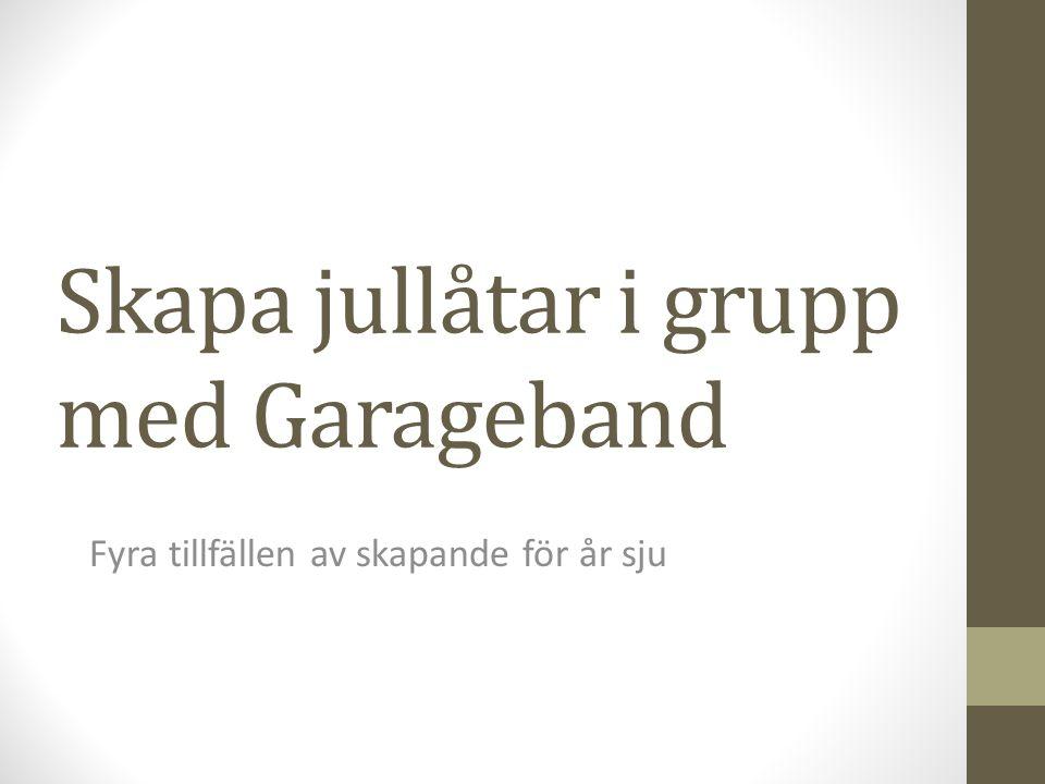 Skapa jullåtar i grupp med Garageband