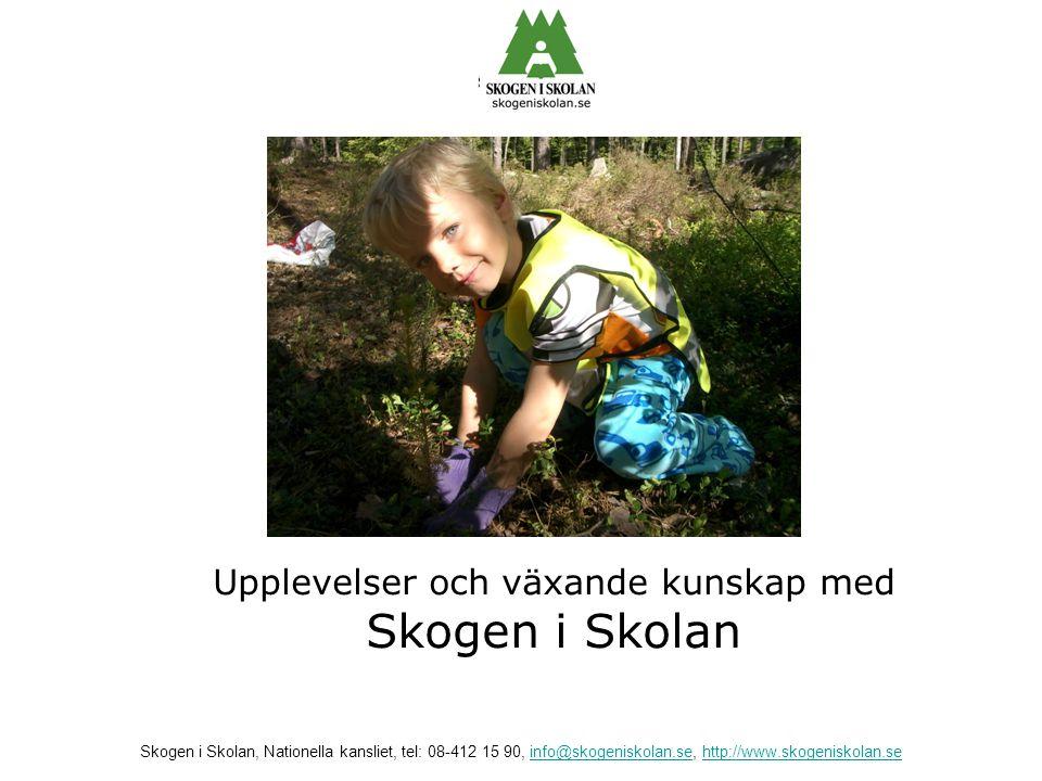 Upplevelser och växande kunskap med Skogen i Skolan