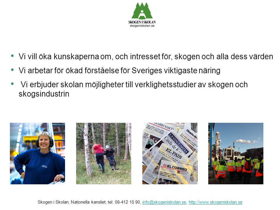 Vi arbetar för ökad förståelse för Sveriges viktigaste näring