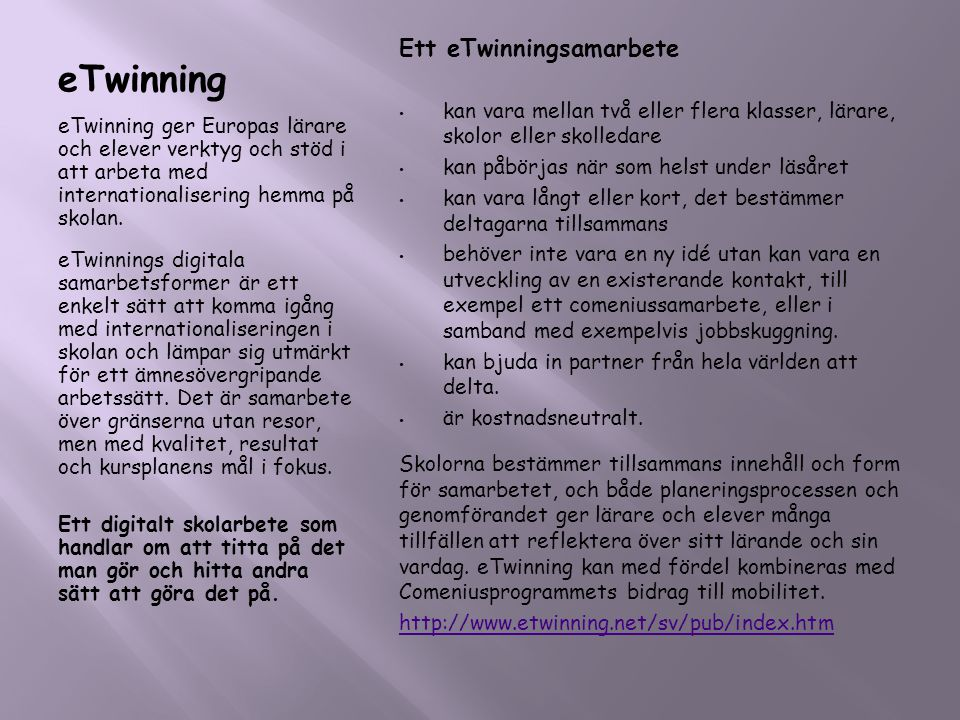 eTwinning Ett eTwinningsamarbete