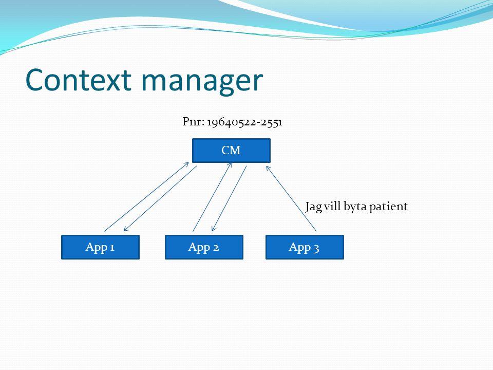 Context manager Pnr: 19640522-2551 CM Jag vill byta patient App 1