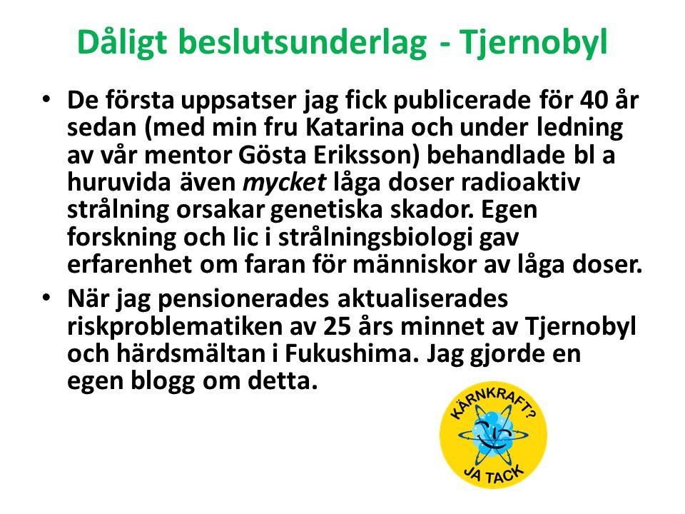 Dåligt beslutsunderlag - Tjernobyl