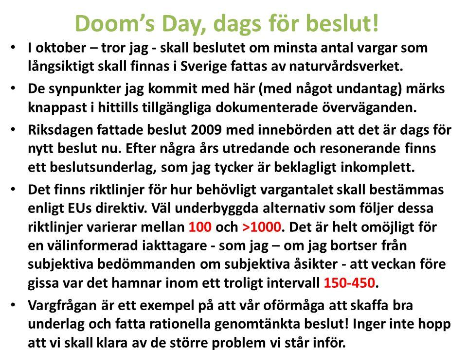Doom's Day, dags för beslut!