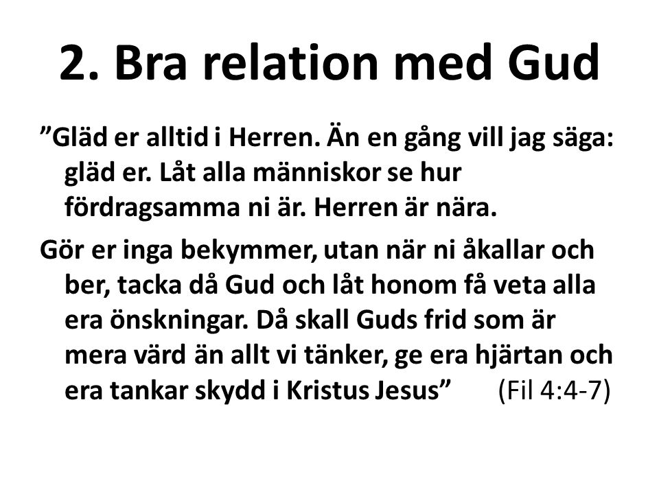 2. Bra relation med Gud
