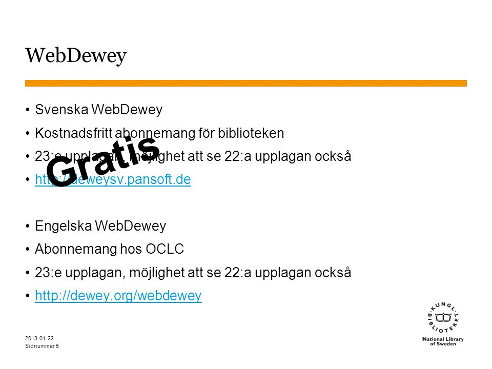 Gratis WebDewey Svenska WebDewey