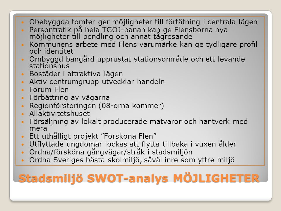 Stadsmiljö SWOT-analys MÖJLIGHETER