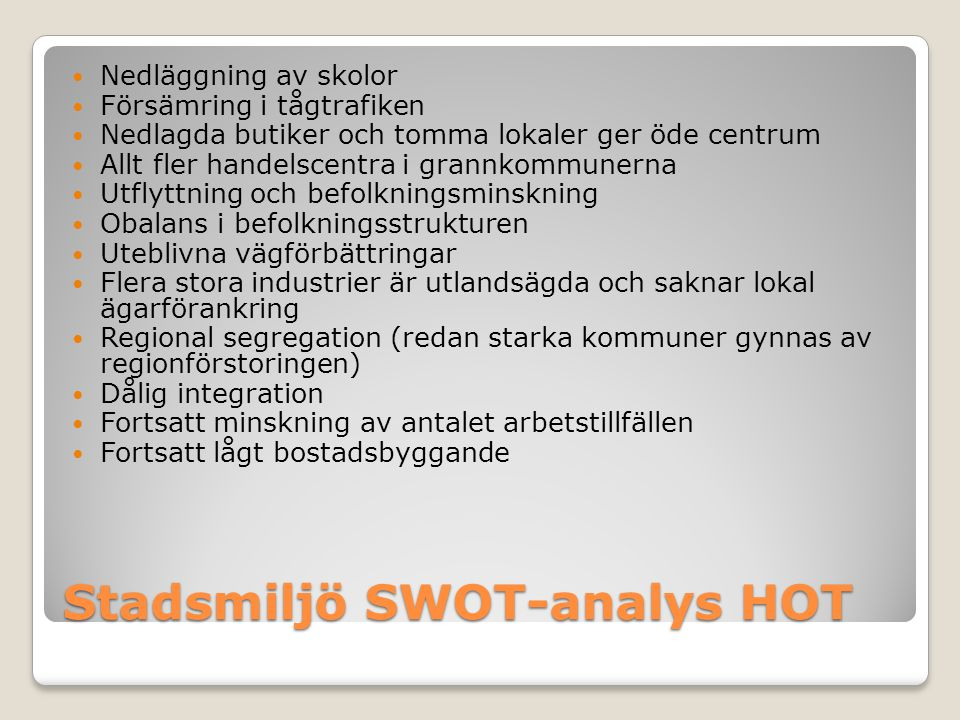 Stadsmiljö SWOT-analys HOT