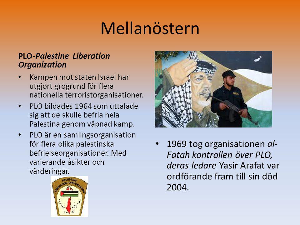 Mellanöstern PLO-Palestine Liberation Organization. Kampen mot staten Israel har utgjort grogrund för flera nationella terroristorganisationer.