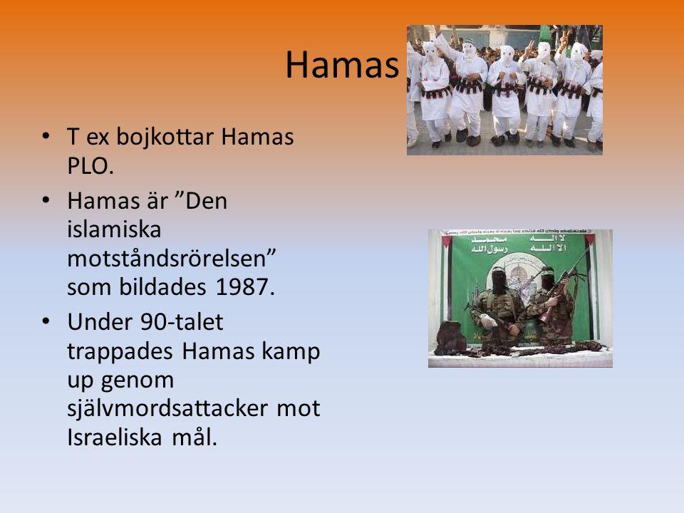Hamas T ex bojkottar Hamas PLO.