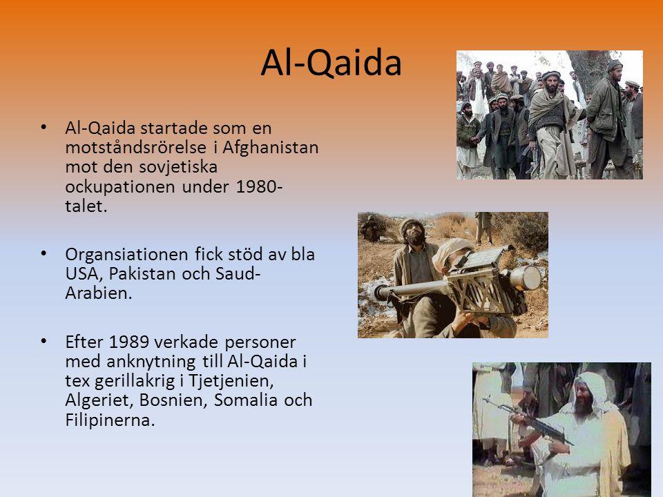 Al-Qaida Al-Qaida startade som en motståndsrörelse i Afghanistan mot den sovjetiska ockupationen under 1980-talet.