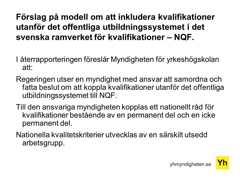 Förslag på modell om att inkludera kvalifikationer utanför det offentliga utbildningssystemet i det svenska ramverket för kvalifikationer – NQF.