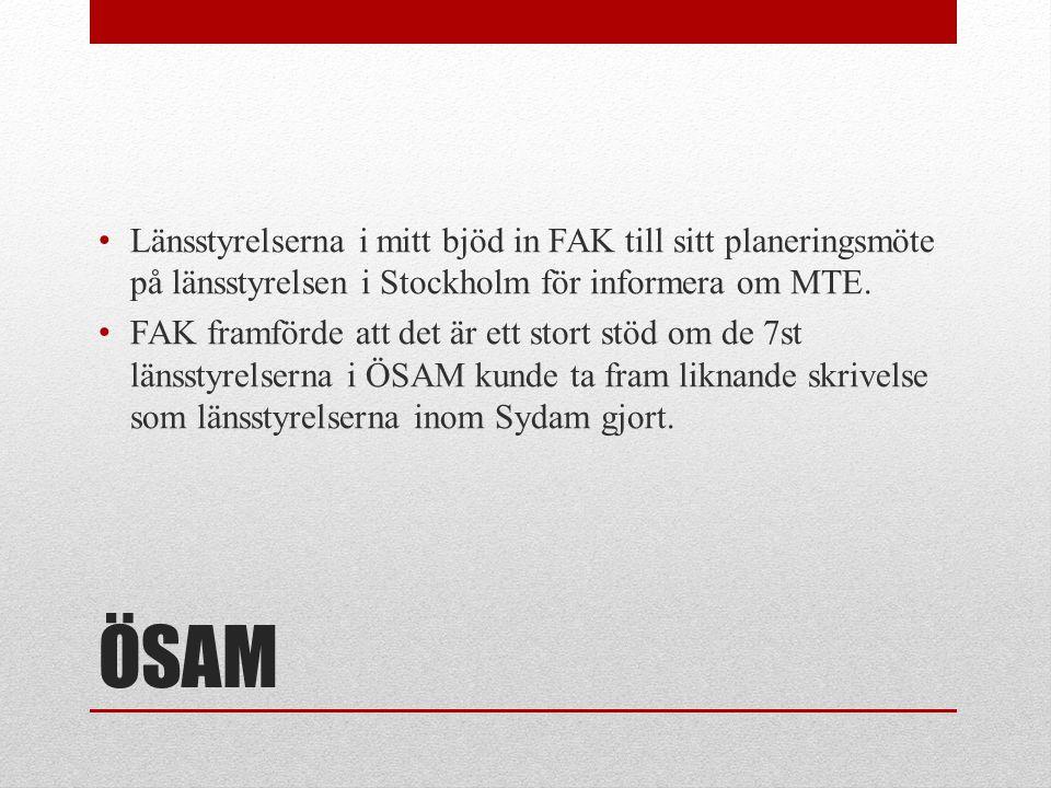 Länsstyrelserna i mitt bjöd in FAK till sitt planeringsmöte på länsstyrelsen i Stockholm för informera om MTE.