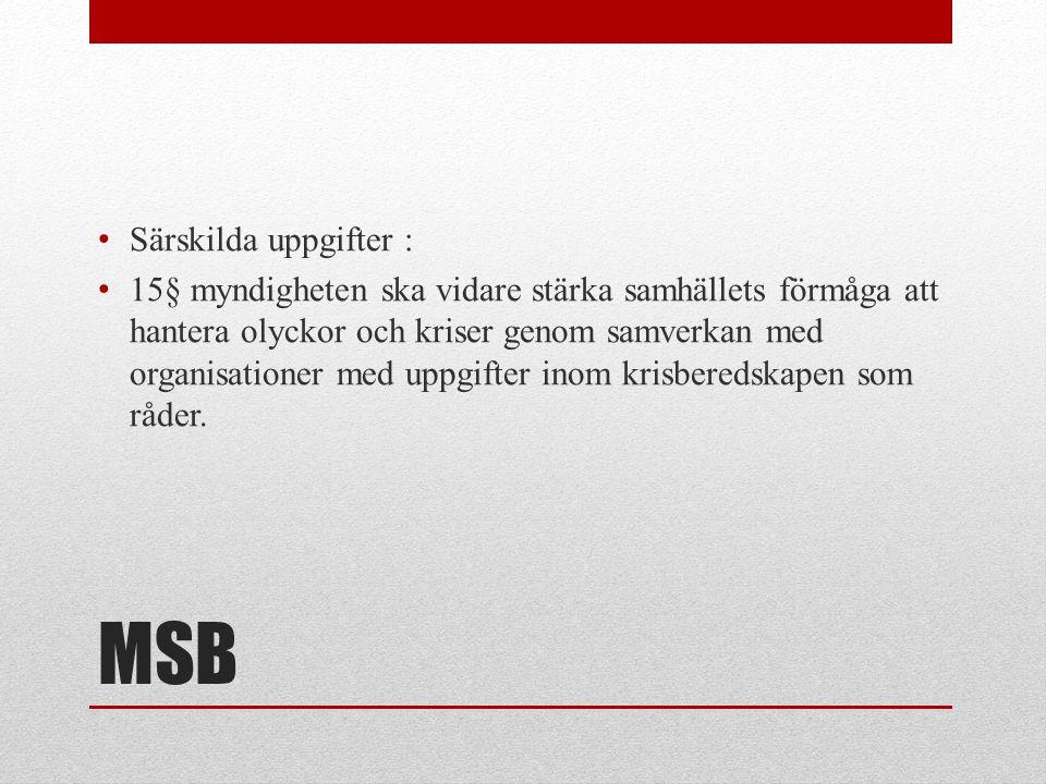 MSB Särskilda uppgifter :