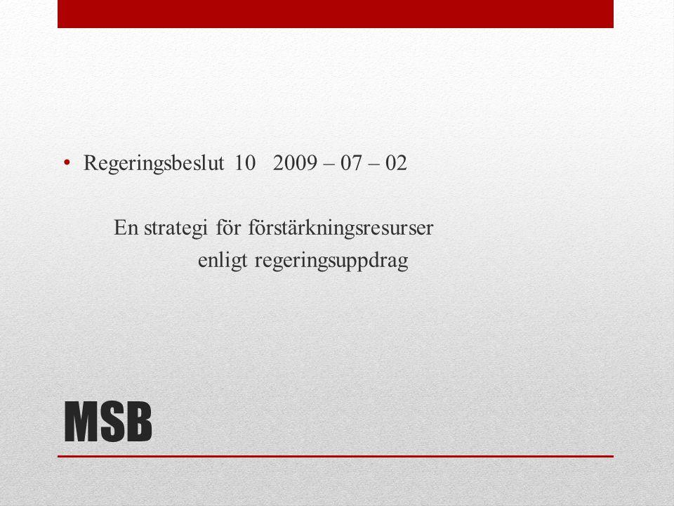 MSB Regeringsbeslut 10 2009 – 07 – 02