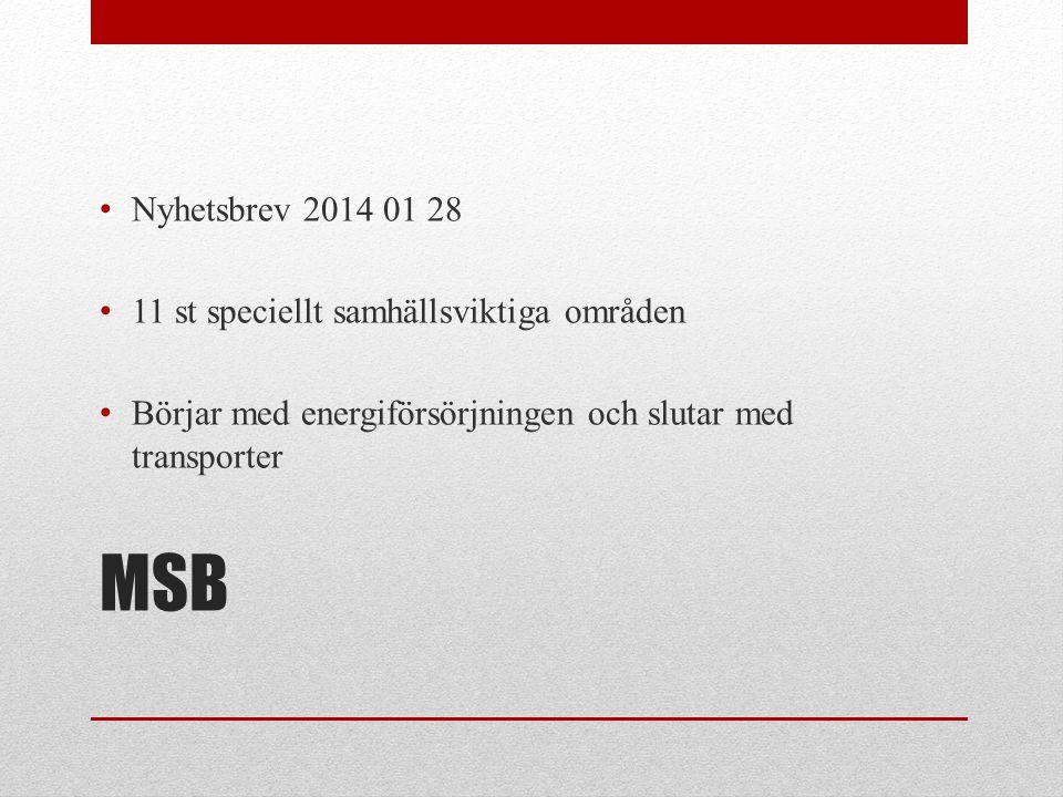 MSB Nyhetsbrev 2014 01 28 11 st speciellt samhällsviktiga områden