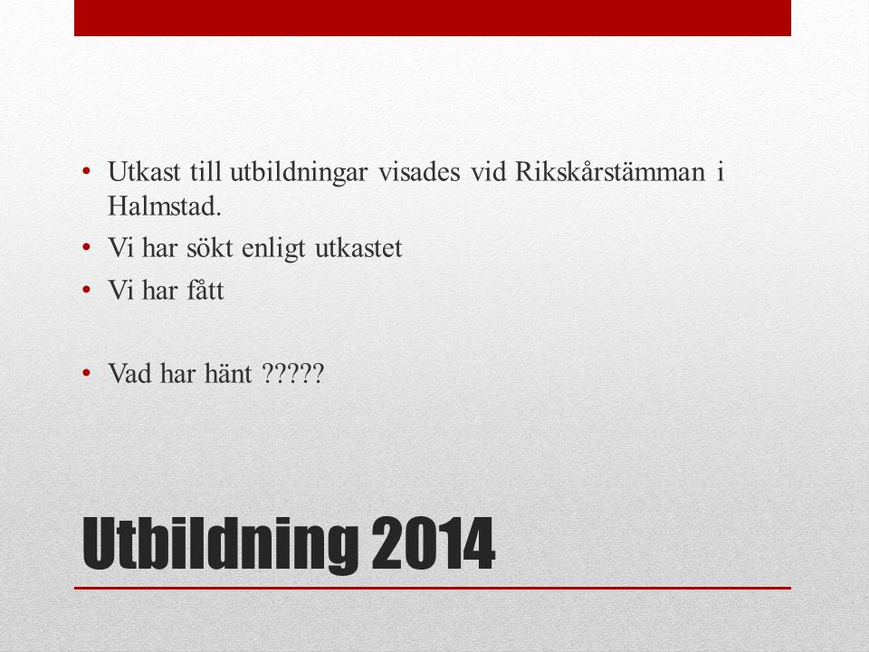 Utkast till utbildningar visades vid Rikskårstämman i Halmstad.