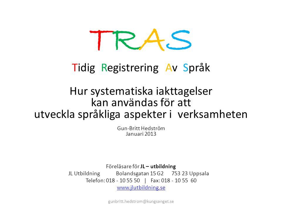 TRAS Tidig Registrering Av Språk Hur systematiska iakttagelser