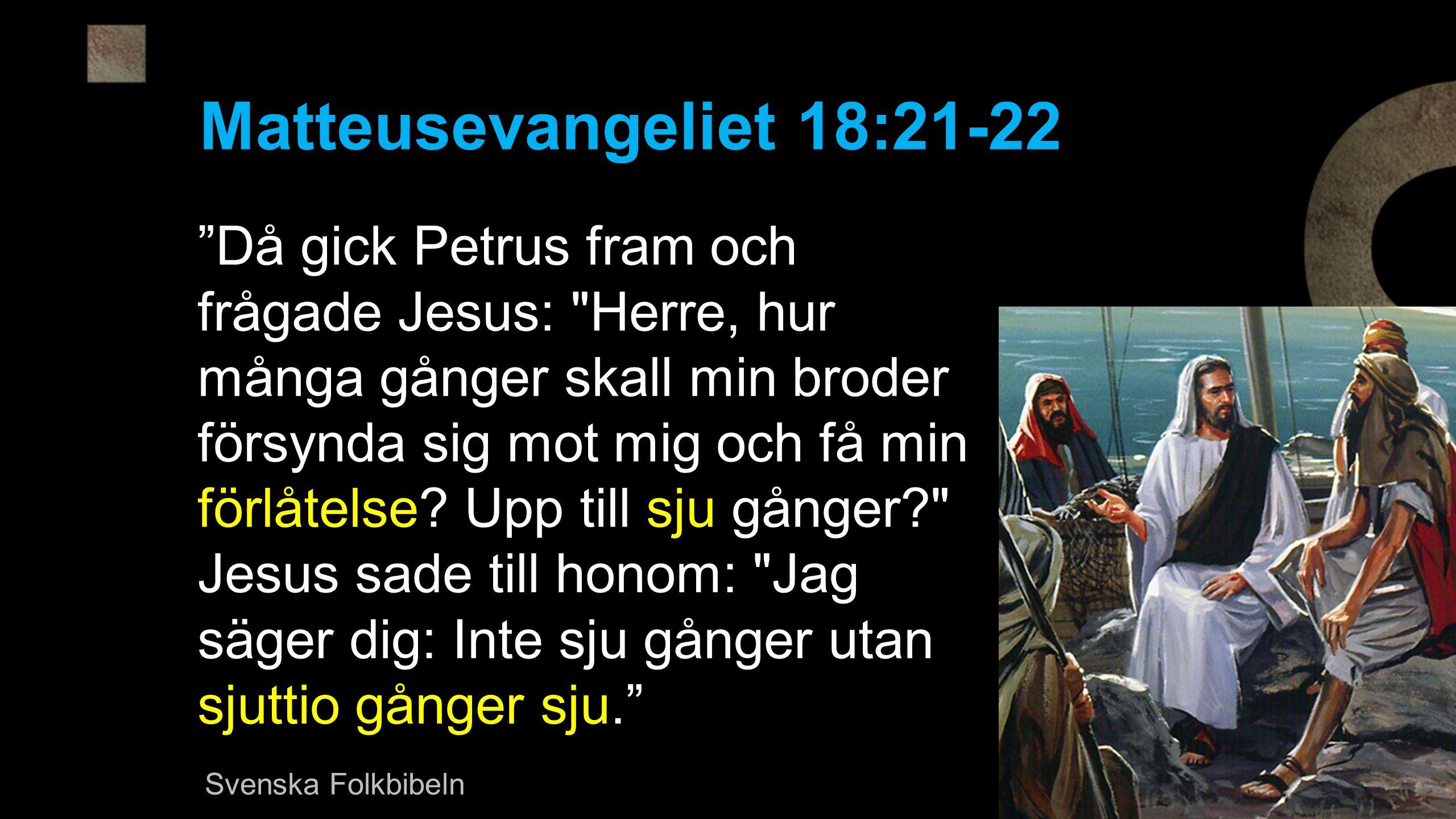 Matteusevangeliet 18:21-22