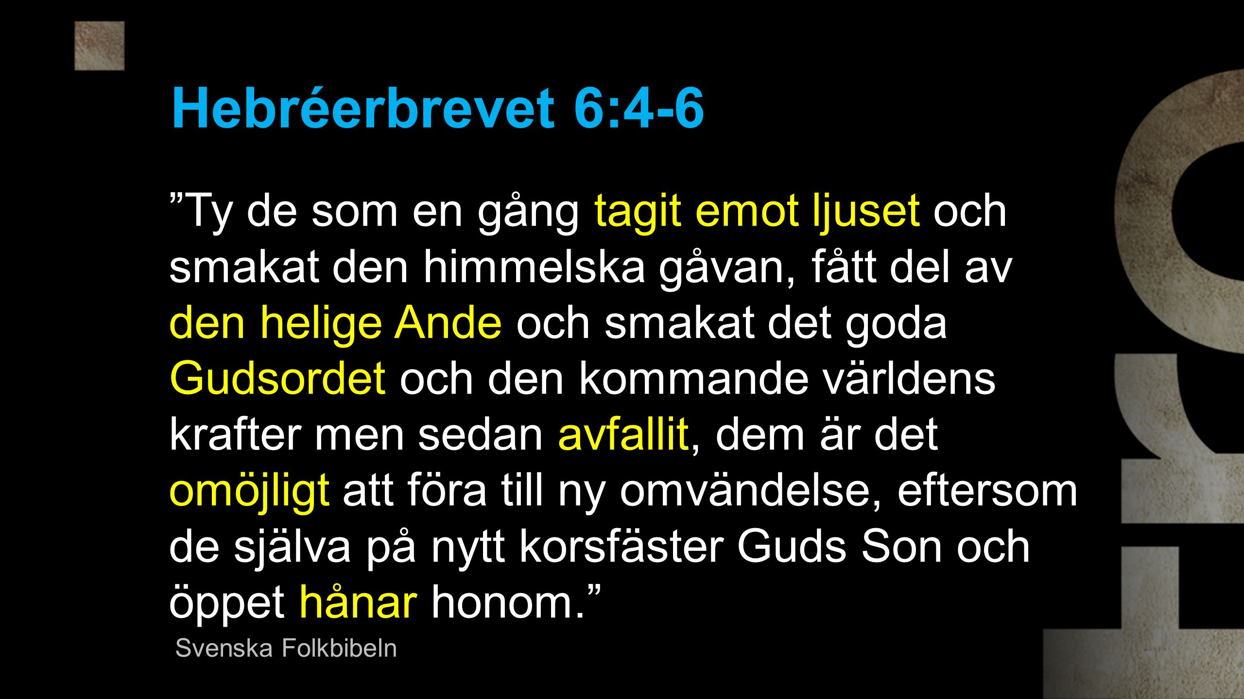 Hebréerbrevet 6:4-6