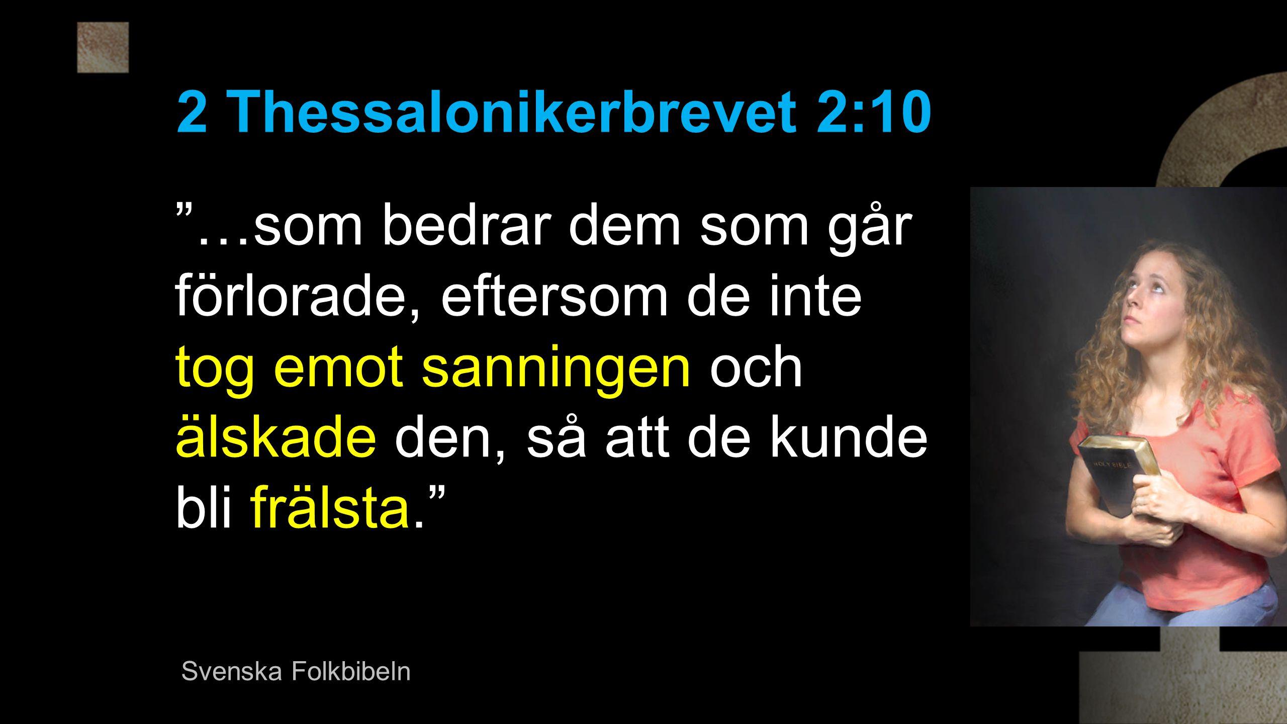 2 Thessalonikerbrevet 2:10