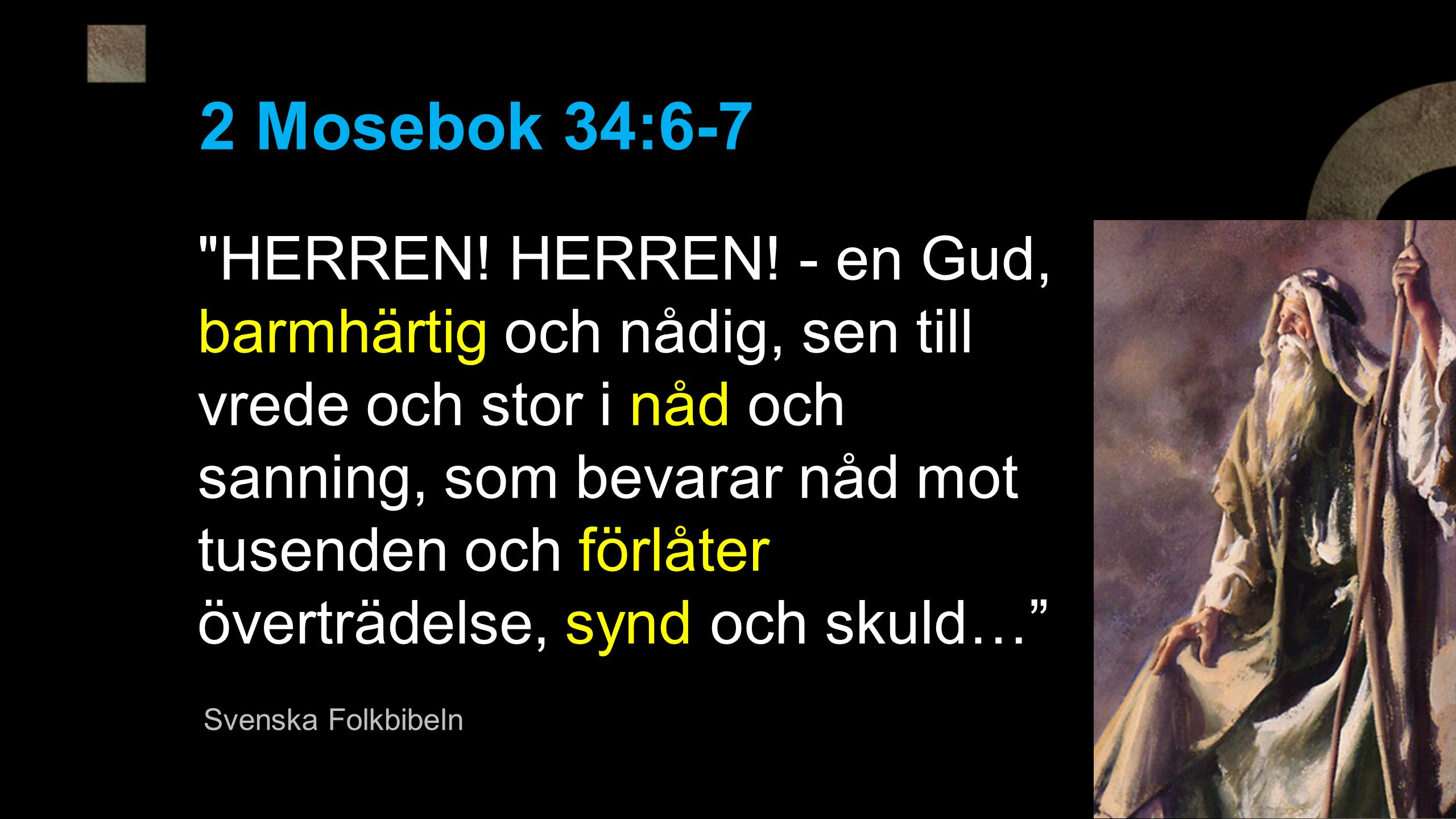 2 Mosebok 34:6-7