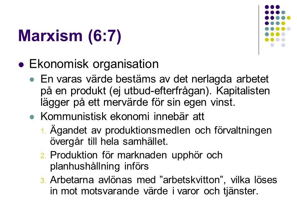 Marxism (6:7) Ekonomisk organisation