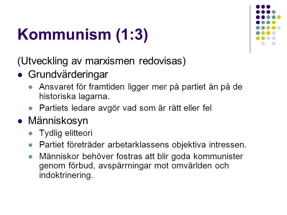 Kommunism (1:3) (Utveckling av marxismen redovisas) Grundvärderingar