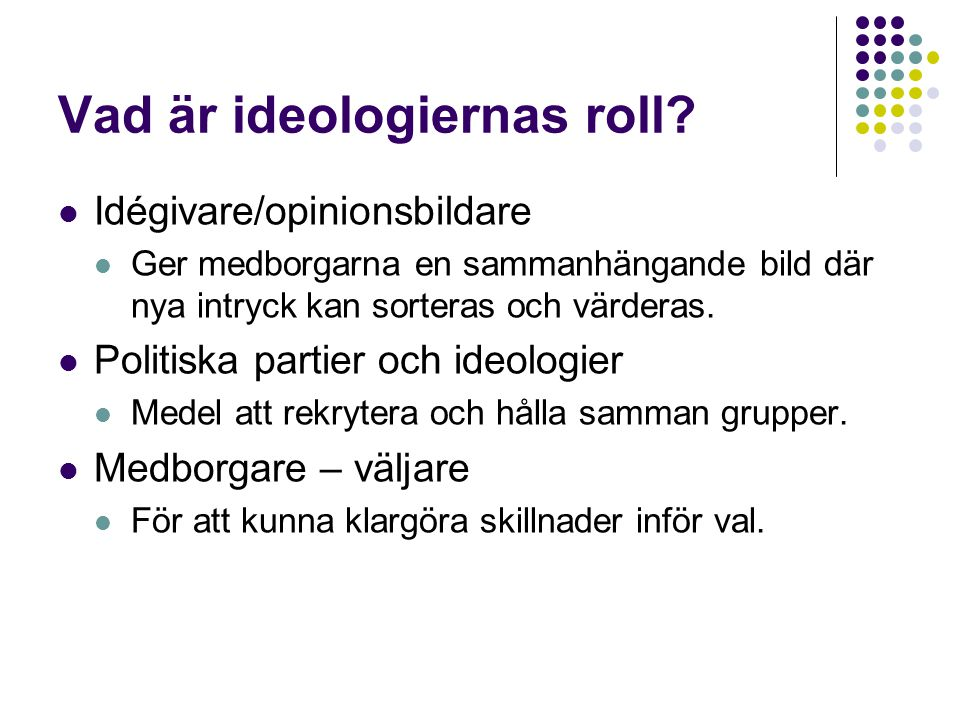 Vad är ideologiernas roll
