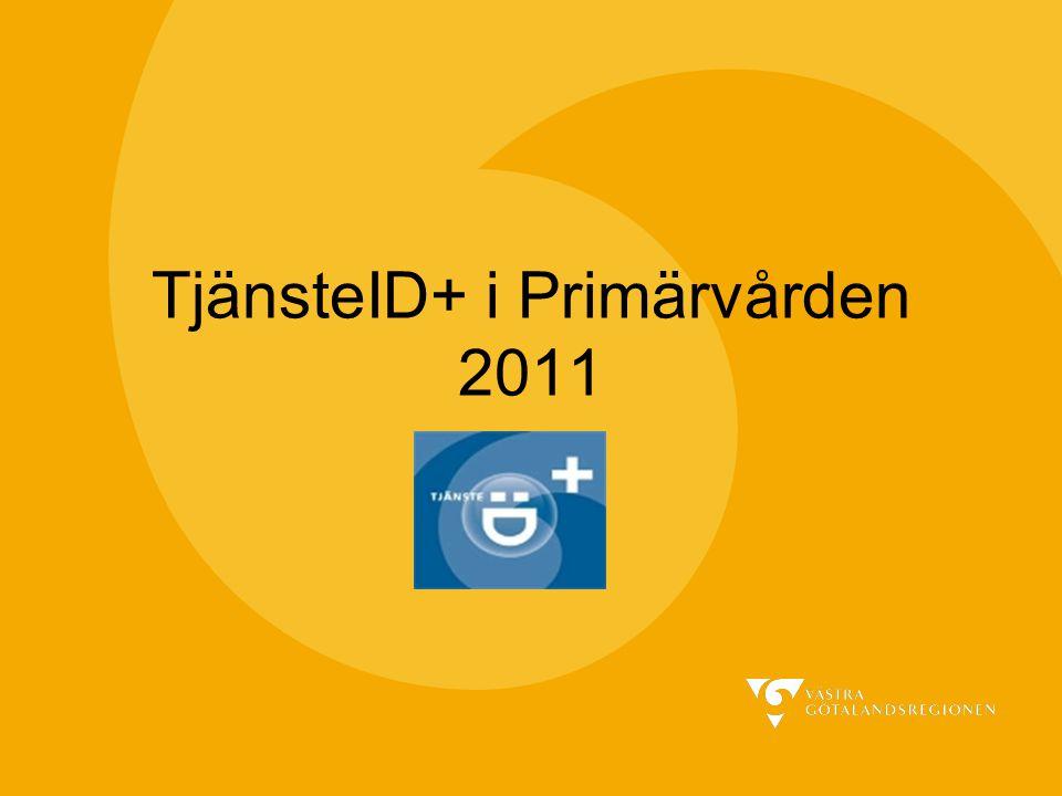 TjänsteID+ i Primärvården 2011