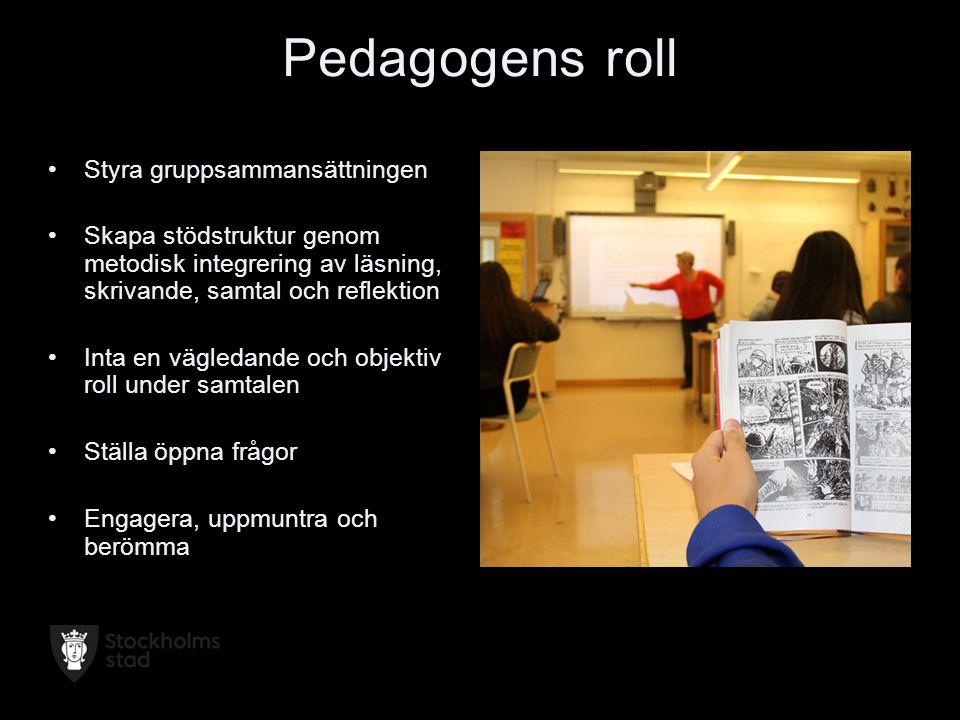 Pedagogens roll Styra gruppsammansättningen