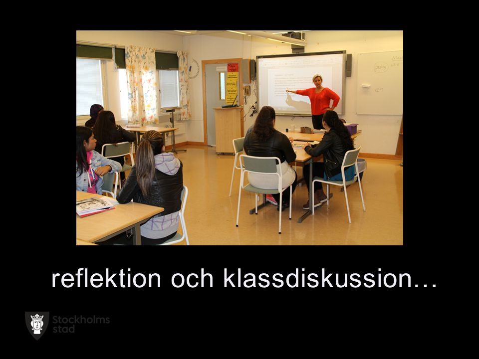 reflektion och klassdiskussion…