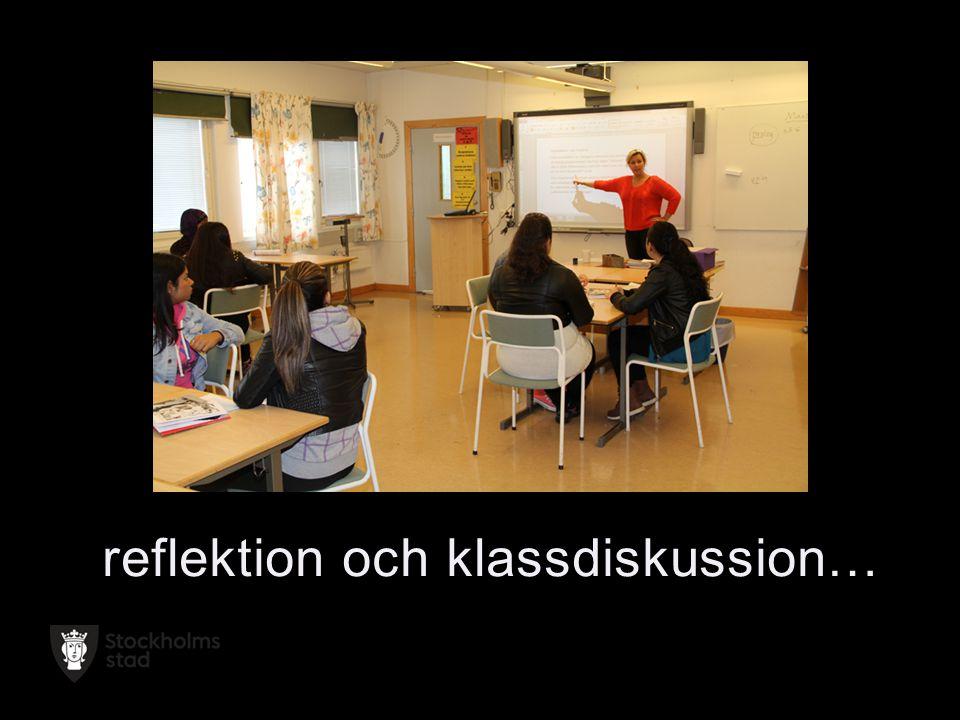 reflektion och klassdiskussion…