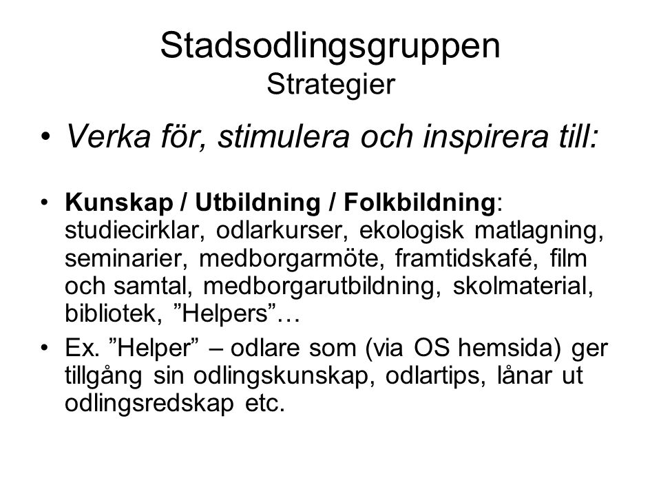 Stadsodlingsgruppen Strategier
