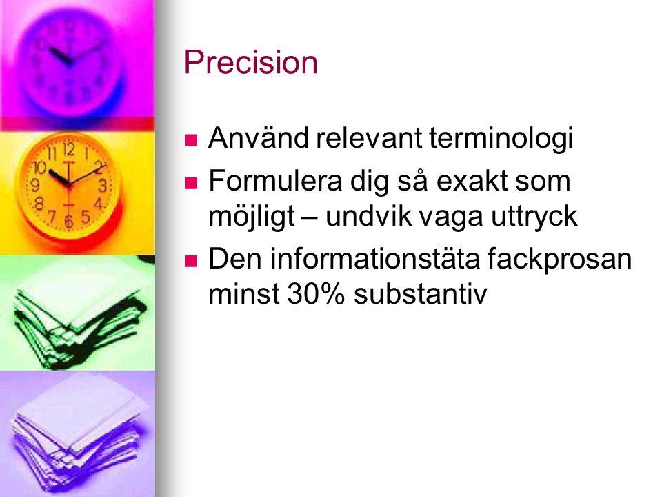 Precision Använd relevant terminologi