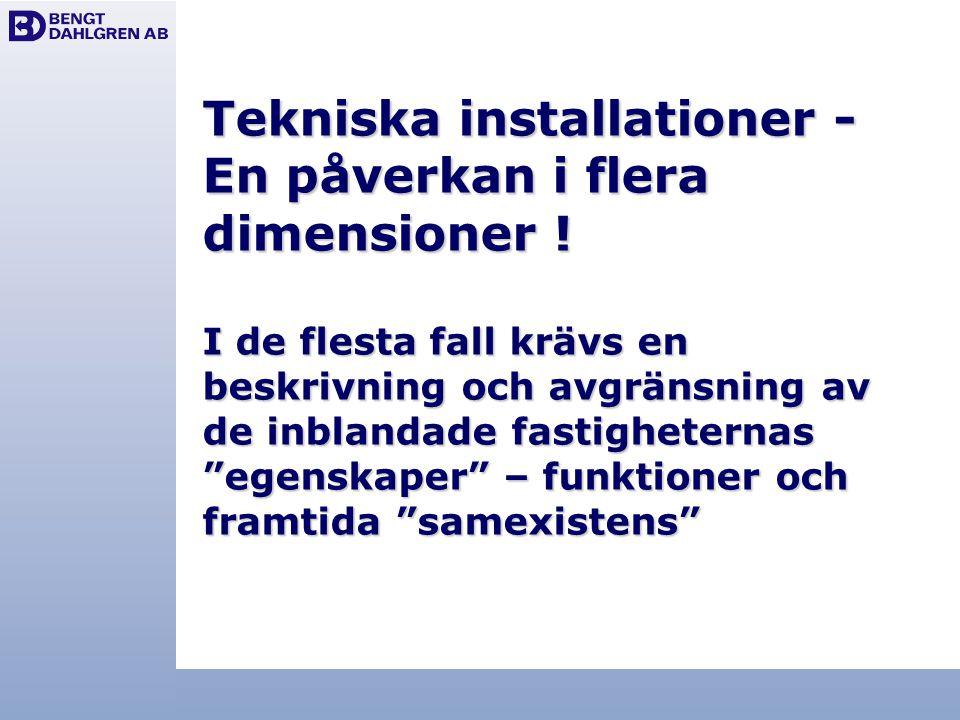 Tekniska installationer - En påverkan i flera dimensioner