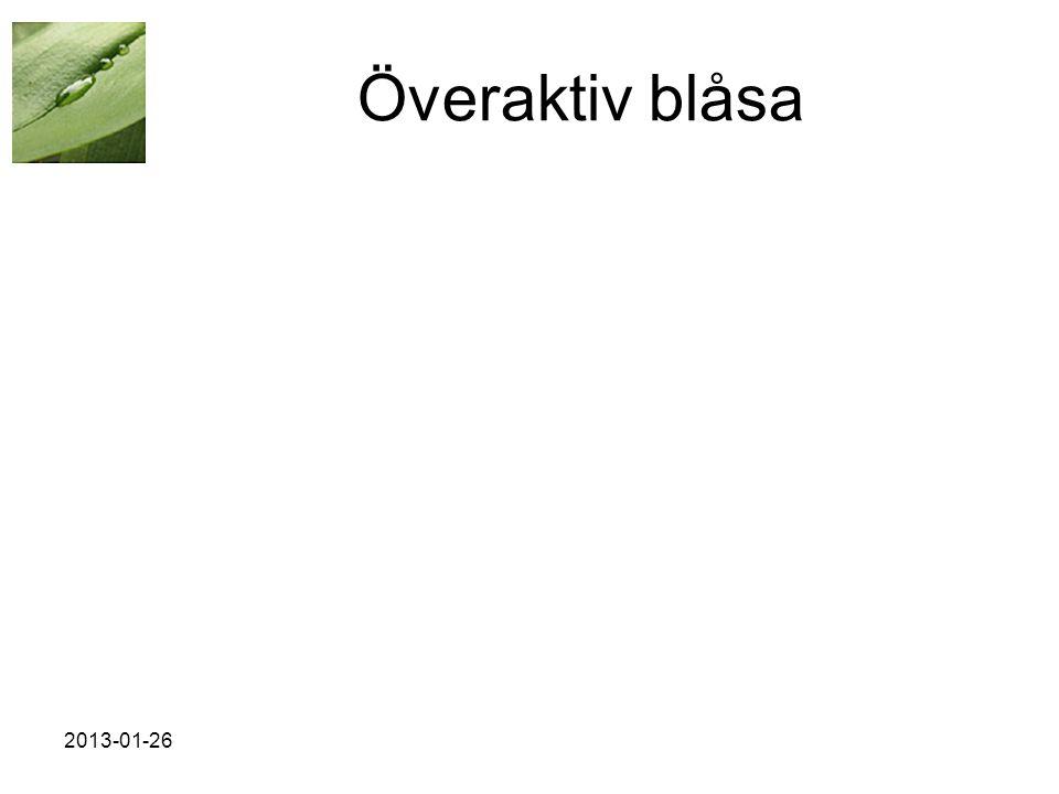 Överaktiv blåsa 2013-01-26