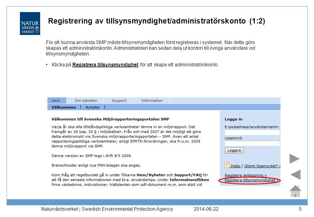 Registrering av tillsynsmyndighet/administratörskonto (1:2)