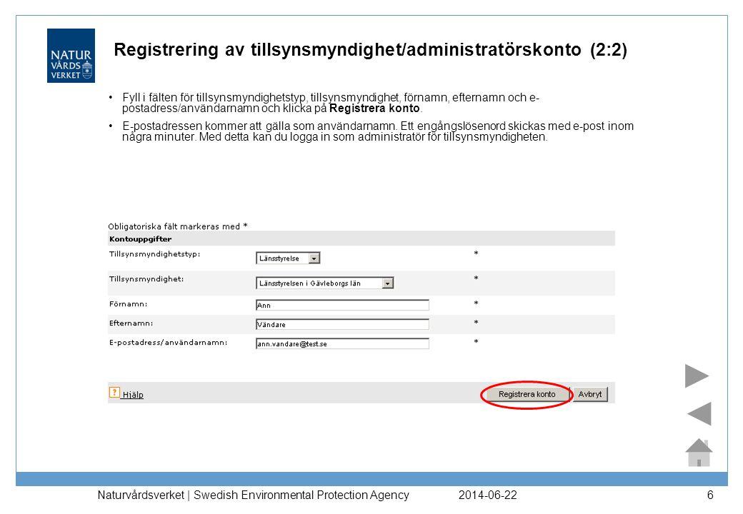 Registrering av tillsynsmyndighet/administratörskonto (2:2)