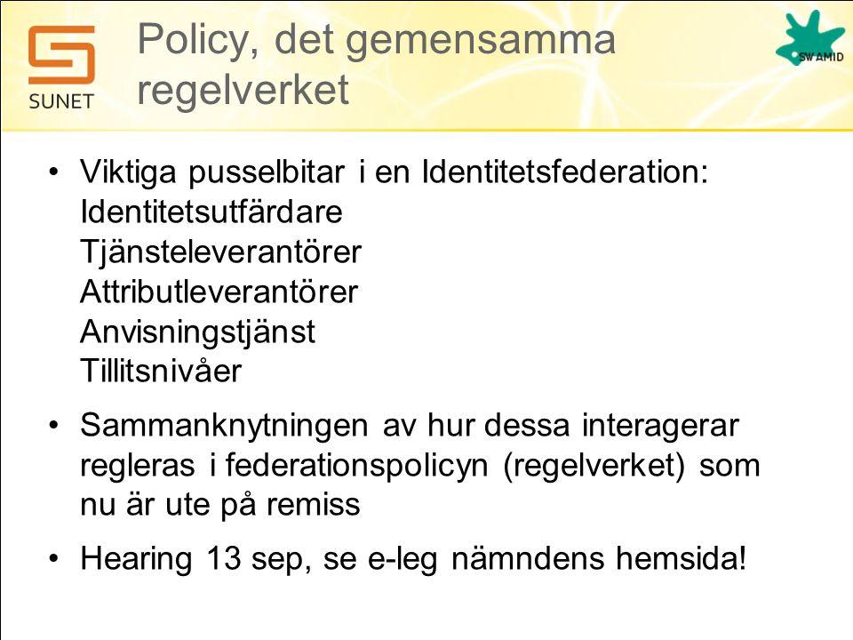 Policy, det gemensamma regelverket