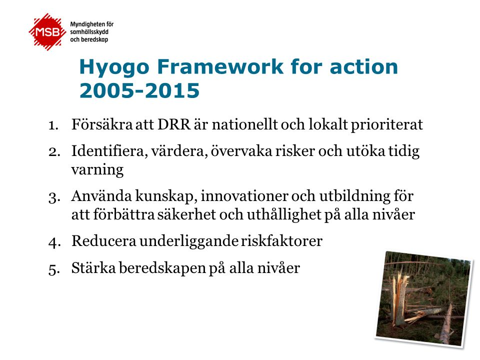 Hyogo Framework for action 2005-2015