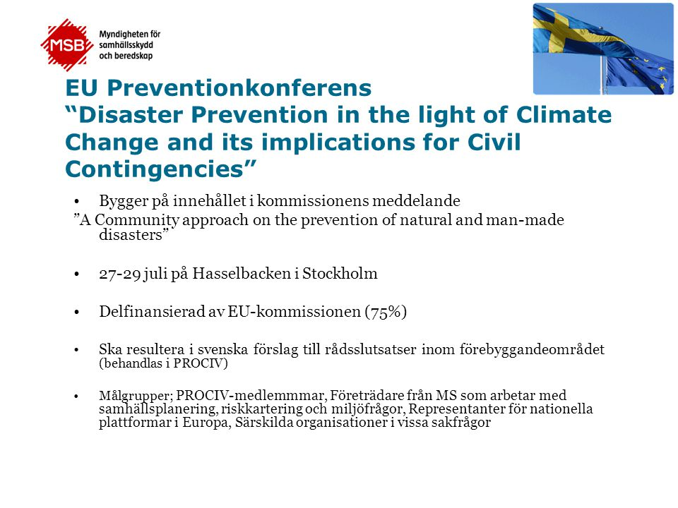 EU Preventionkonferens Disaster Prevention in the light of Climate Change and its implications for Civil Contingencies