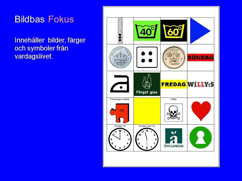 Bildbas Fokus Innehåller bilder, färger och symboler från vardagslivet.