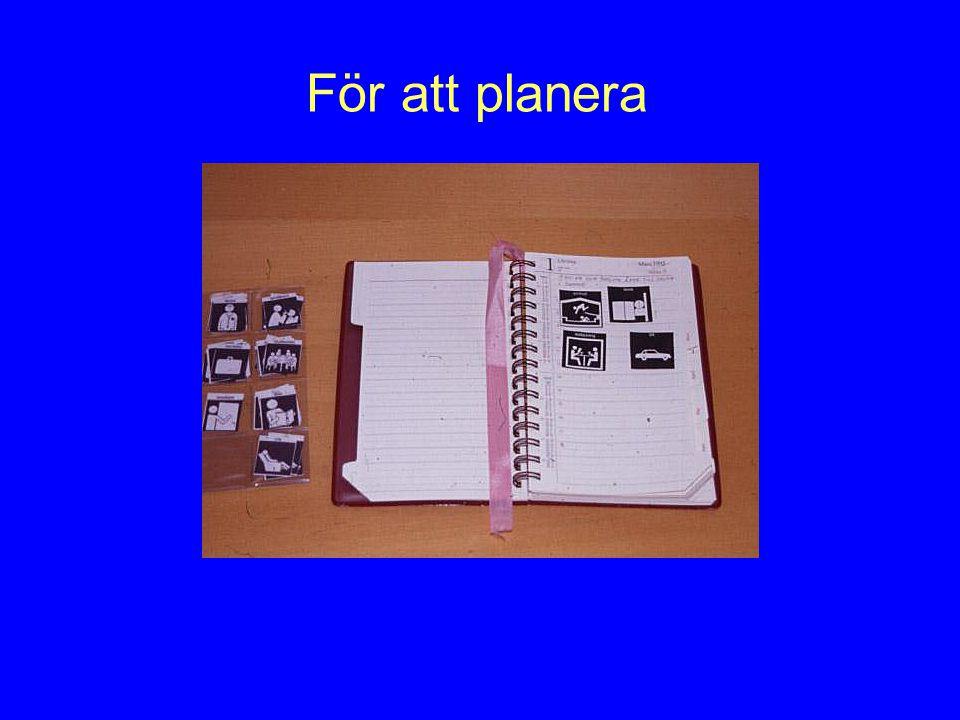 För att planera