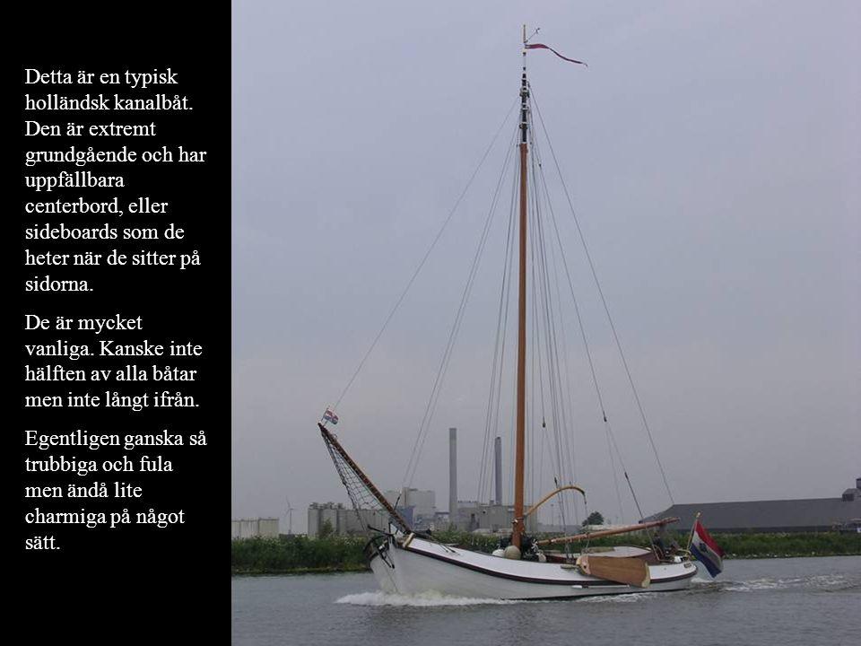 Detta är en typisk holländsk kanalbåt
