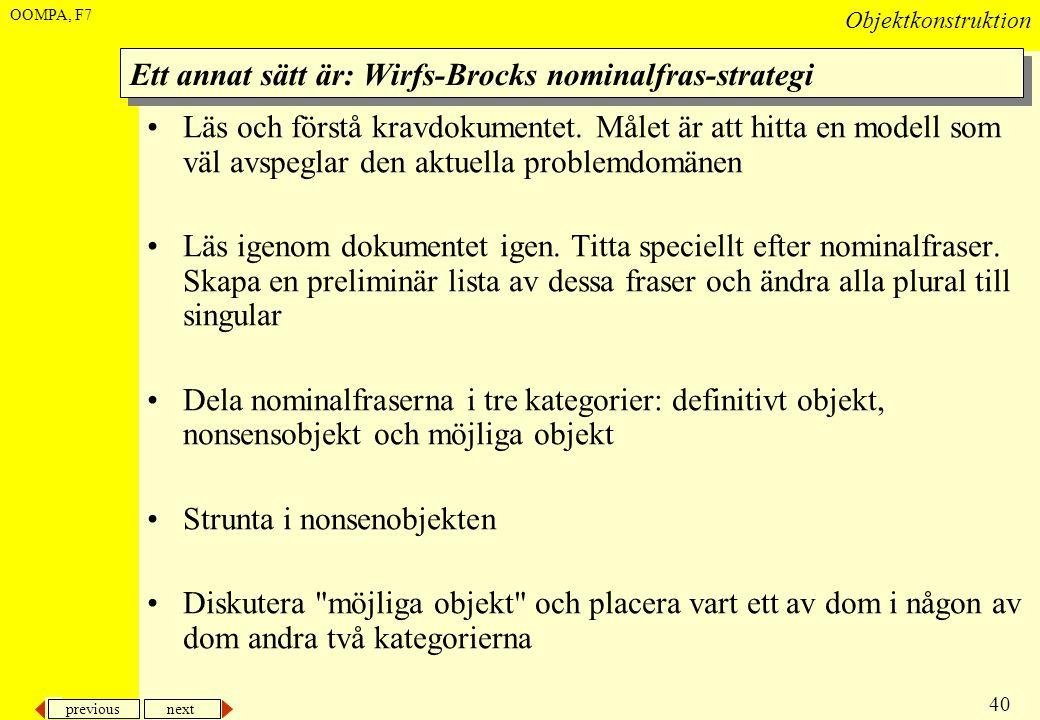 Ett annat sätt är: Wirfs-Brocks nominalfras-strategi