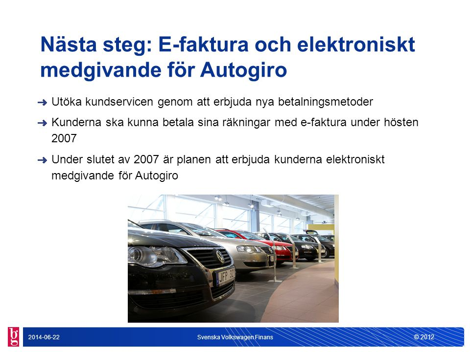 Nästa steg: E-faktura och elektroniskt medgivande för Autogiro