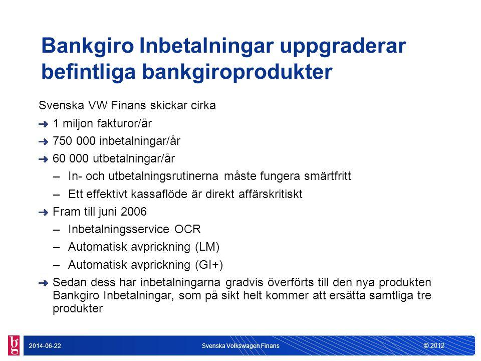 Bankgiro Inbetalningar uppgraderar befintliga bankgiroprodukter