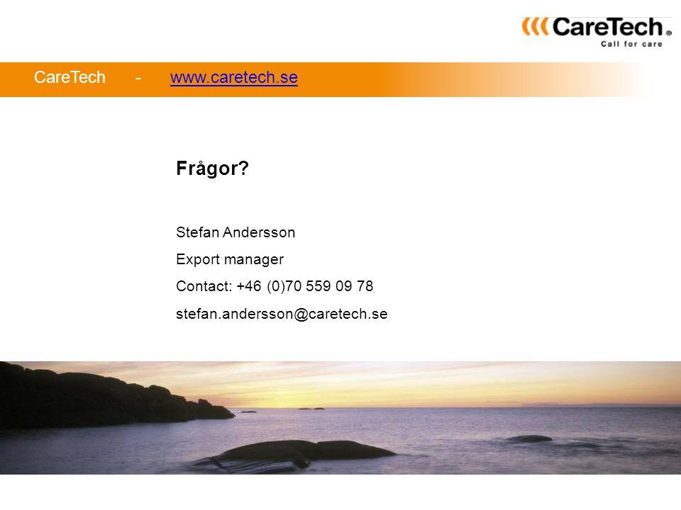 Frågor CareTech - www.caretech.se Stefan Andersson Export manager