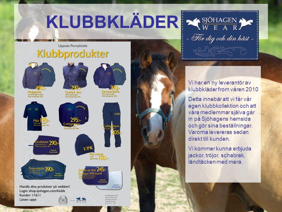 KLUBBKLÄDER Vi har en ny leverantör av klubbkläder from våren 2010