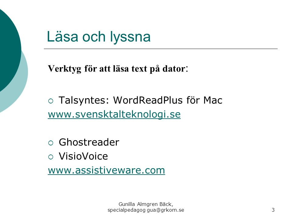 Gunilla Almgren Bäck, specialpedagog gua@grkom.se